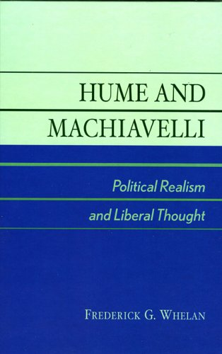 9780739106310: Hume and Machiavelli: Political Realism and Liberal Thought