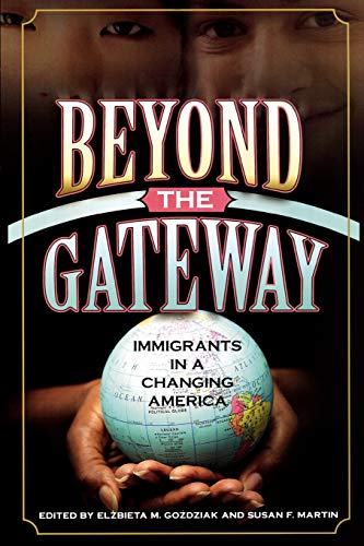 Beyond the Gateway: Immigrants in a Changing: Lexington Books