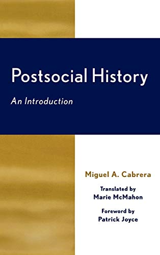 9780739106839: Postsocial History: An Introduction