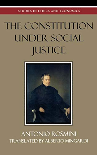 9780739107249: The Constitution Under Social Justice (Studies in Ethics and Economics)
