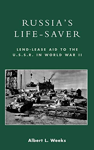 9780739107362: Russia's Life-Saver: Lend-Lease Aid to the U.S.S.R. in World War II