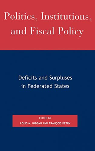 Politics, Institutions, and Fiscal Policy: Louis M. Imbeau