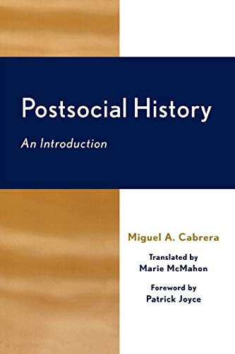 9780739107720: Postsocial History: An Introduction