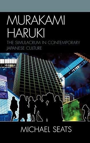 9780739107850: Murakami Haruki: The Simulacrum in Contemporary Japanese Culture