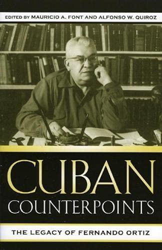 9780739109175: Cuban Counterpoints: The Legacy of Fernando Ortiz (Bildner Western Hemisphere Studies)