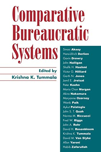 Comparative Bureaucratic Systems: Editor-Krishna K. Tummala;
