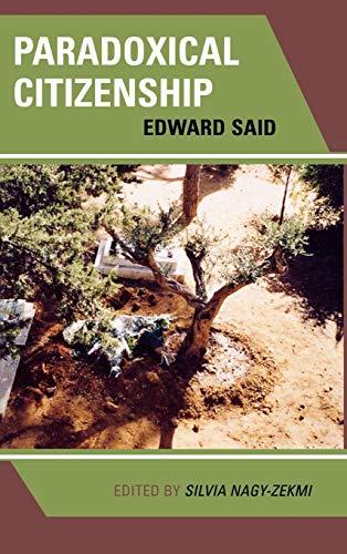 9780739109885: Paradoxical Citizenship: Edward Said