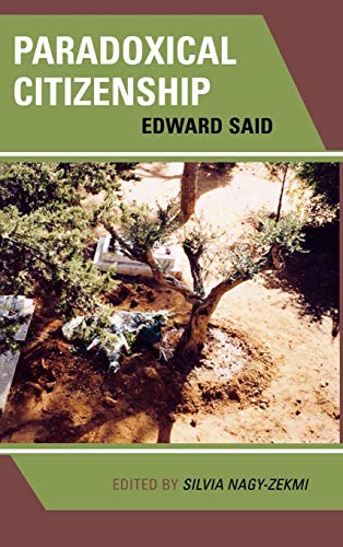 9780739109885: Paradoxical Citizenship: Essays on Edward Said