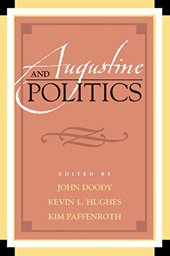 9780739110096: Augustine and Politics (Augustine in Conversation: Tradition and Innovation)