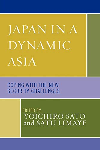 9780739110218: Japan in a Dynamic Asia: Coping with the New Security Challenges (Studies of Modern Japan)