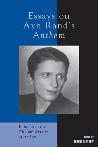 Essays on Ayn Rand's Anthem: Lexington Books