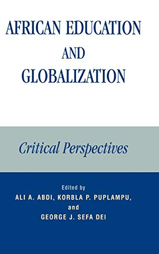 9780739110416: African Education and Globalization: Critical Perspectives