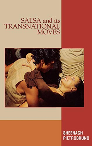 9780739110539: Salsa and Its Transnational Moves