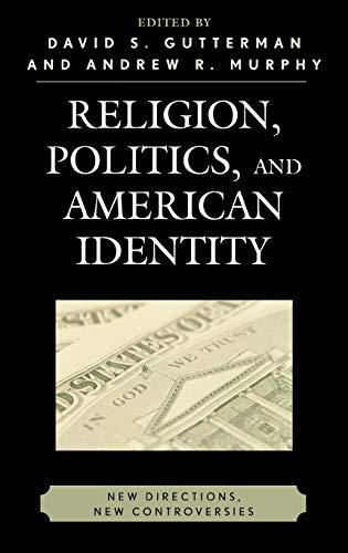 Religion, Politics, and American Identity: David S. Gutterman