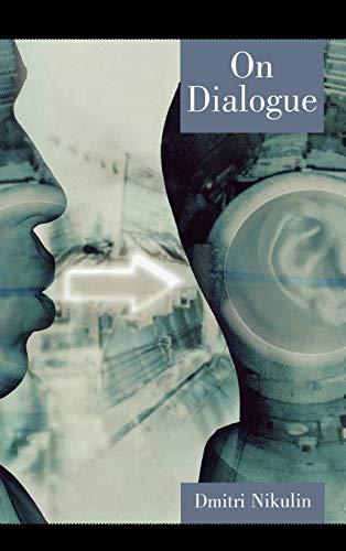 On Dialogue: Dmitri Nikulin