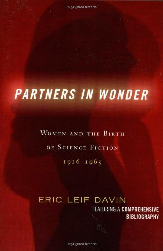 9780739112663: Partners in Wonder: Women and the Birth of Science Fiction, 1926-1965