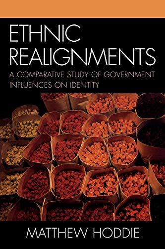 9780739113264: Ethnic Realignment: A Comparative Study of Government Influences on Identity
