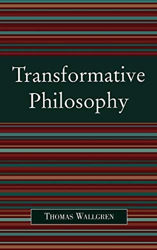 9780739113615: Transformative Philosophy: Socrates, Wittgenstein, and the Democratic Spirit of Philosophy