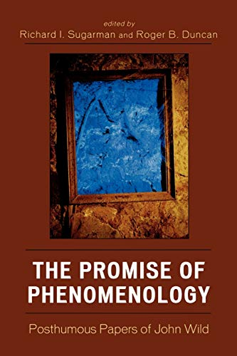 The Promise of Phenomenology: Posthumous Papers of: Lexington Books