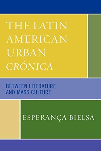 Latin American Urban Cronica: Esperanca Bielsa