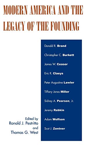 9780739114162: Modern America and the Legacy of Founding