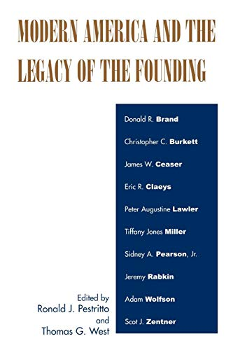 9780739114179: Modern America and the Legacy of Founding
