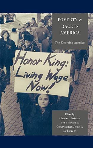 Poverty & Race in America: The Emerging: Hartman, Chester [Editor];