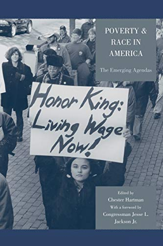 Poverty & Race in America: The Emerging: Chester Hartman (Editor),