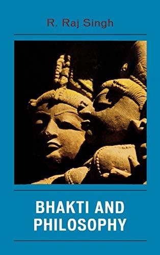 9780739114247: Bhakti and Philosophy