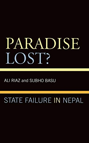 9780739114261: Paradise Lost?: State Failure in Nepal