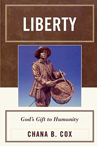 9780739114421: Liberty: God's Gift to Humanity