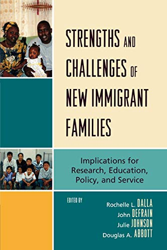 Strengths and Challenges of New Immigrant Families: