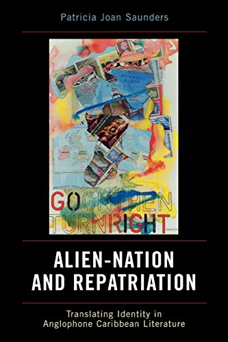 9780739114704: Alien-Nation and Repatriation: Translating Identity in Anglophone Caribbean Literature