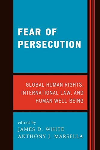 Fear of Persecution: James D. White