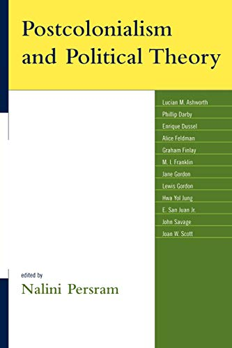 9780739116685: Postcolonialism and Political Theory (Global Encounters: Studies in Comparative Political Theory)