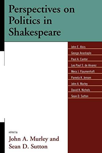 Perspectives on Politics in Shakespeare: John A. Murley