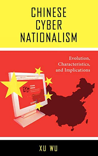 9780739118177: Chinese Cyber Nationalism: Evolution, Characteristics, and Implications