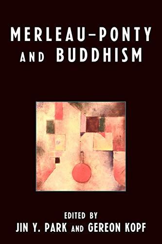 9780739118269: Merleau-Ponty and Buddhism
