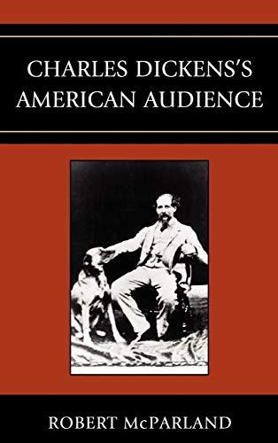 Charles Dickens's American Audience: McParland, Robert