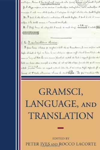 9780739118597: Gramsci, Language, and Translation