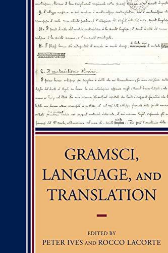 9780739118603: Gramsci, Language, and Translation
