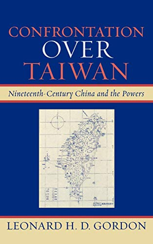 9780739118689: Confrontation over Taiwan: Nineteenth-Century China and the Powers