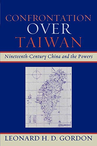 9780739118696: Confrontation over Taiwan: Nineteenth-Century China and the Powers