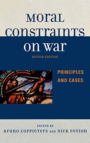 9780739121290: Moral Constraints on War: Principles and Cases
