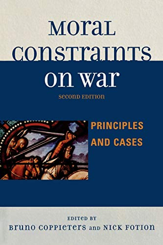 9780739121306: Moral Constraints on War: Principles and Cases, 2nd Edition