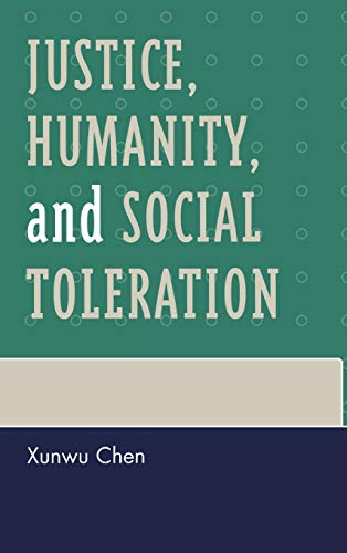 9780739122433: Justice, Humanity and Social Toleration