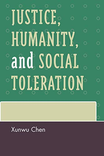 9780739122440: Justice, Humanity and Social Toleration