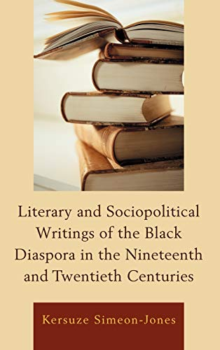 9780739122532: Literary and Sociopolitical Writings of the Black Diaspora in the Nineteenth and Twentieth Centuries