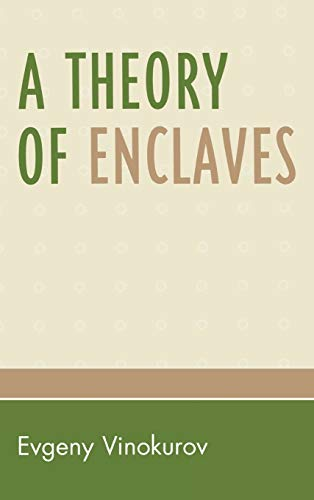 9780739124031: A Theory of Enclaves