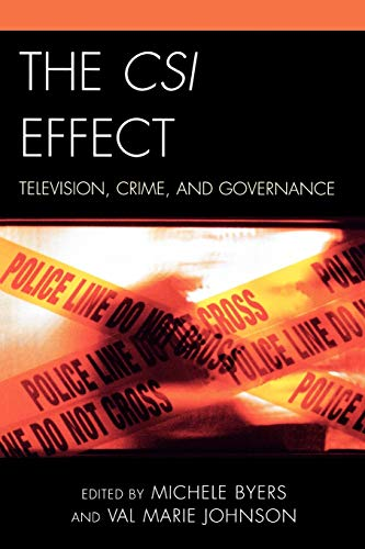 The CSI Effect: Michele Byers (editor),